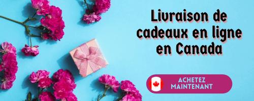 Livraison de cadeaux en ligne au Canada